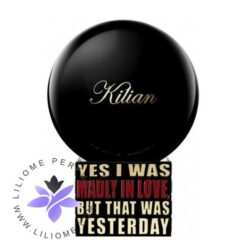 عطر ادکلن بای کیلیان یس آی واز مدلی این لاو, بات دت واز یستردی-By Kilian Yes I Was Madly In Love, But That Was Yesterday