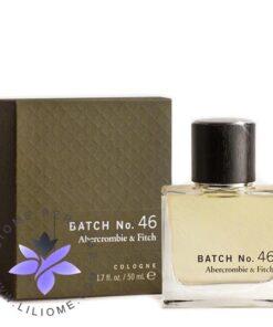 عطر ادکلن ابرکرومبی اند فیچ بتچ نامبر 46 | Abercrombie & Fitch Batch No. 46
